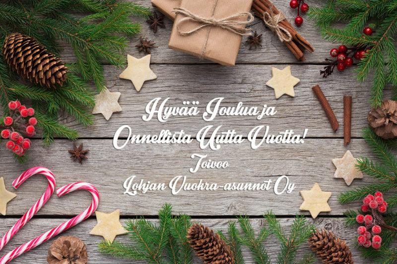 Hyvää Joulua ja Onnellista Uutta Vuotta! Toivoo Lohjan Vuokra-asunnot Oy